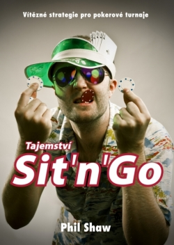 Poker kniha Phil Shaw - Tajemství Sit and Go