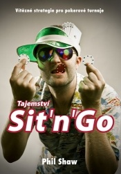 Poker kniha Phil Shaw - Tajemství Sit and Go
