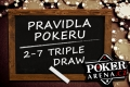 Poker - pravidla pokeru 2-7 triple draw