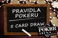 Poker - pravidla pokeru five card draw