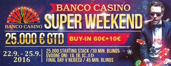 Banco Casino: Super Weekend o €25,000 začíná