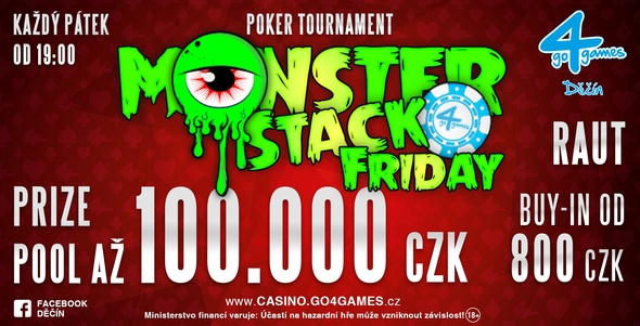 Casino Go4games Děčín - Monster Stack Friday.