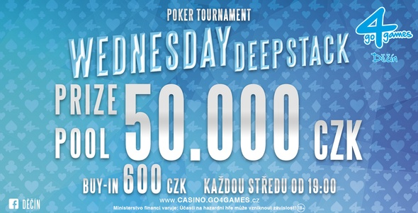 Casino Go4games Děčín - Wednesday Deepstack.