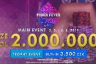 Main Event Poker Fever Series Mini o 2 000 000 Kč