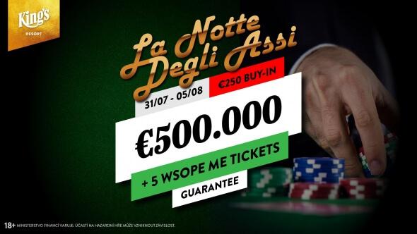 Italská La Notte Degli Assi v King's garantuje €551,750